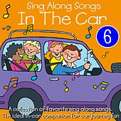 Sing Along Songs In The Car, Vol. 6 by Kidzone
