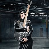 I'm Not Bossy, I'm the Boss de Sinead O'Connor