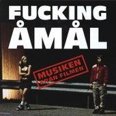 Fucking Åmål - Musiken från filmen by Various Artists