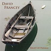 Right Of Passage by David Francey