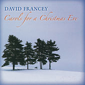 Carols for a Christmas Eve by David Francey