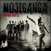 Ardiendo Otra Vez by Mojiganga