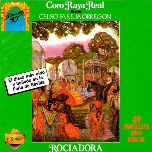 Rociadora. 40 Sevillanas para Bailar de Raya Real
