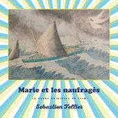 Marie et les naufragés (Original Motion Picture Score) by Sébastien Tellier