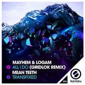 All I Do (Gridlok Remix) de Various Artists