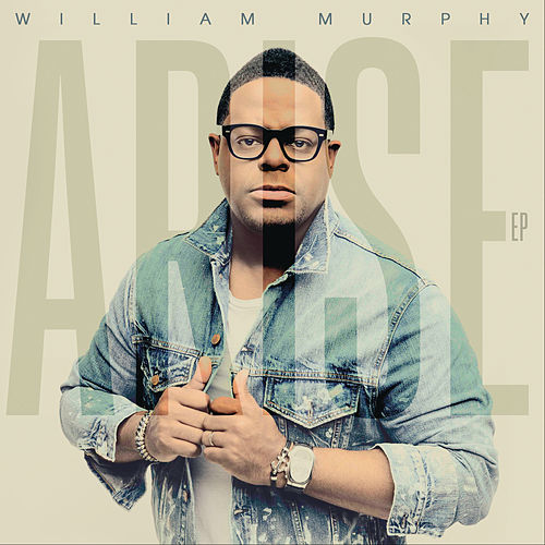 Arise - EP by William Murphy