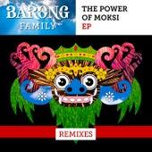 The Power of Moksi (Remixes) by Moksi