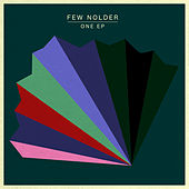 One EP by Few Nolder