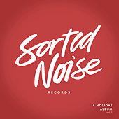 Sorted Noise Records: A Holiday LP by Various Artists