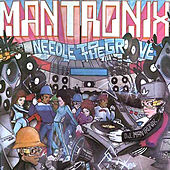 Needle to the Groove de Mantronix