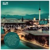 Destination Berlin, Vol. 2 by Various Artists
