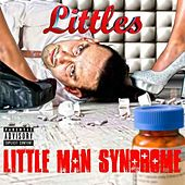 Little Man Syndrome by Littles