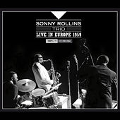 Sonny Rollins Live in Europe 1961. Complete Recordings by Sonny Rollins