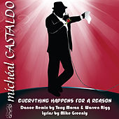 Everything Happens for a Reason / Una Ragione - The Dance Remixes by Micheal Castaldo
