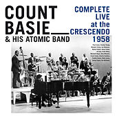 Complete Live at the Crescendo 1958 by Count Basie