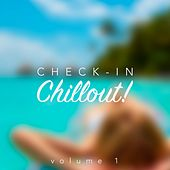 Check-In, Chillout!, Vol. 1 de Various Artists
