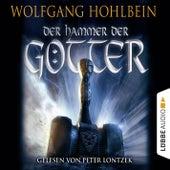Der Hammer der Götter von Wolfgang Hohlbein