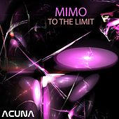 To the Limit by Mimo