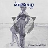 Mermaid von Carmen McRae