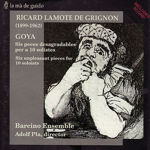 Lamote de Grignon: Six unpleasant pieces for 10 soloists by Barcino Ensemble