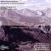 ...Secrets of the Heart - From Classic to Jazz by William Thomas Mckinley