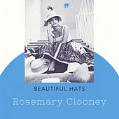 Beautiful Hats by Rosemary Clooney