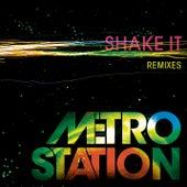 Shake It (Remixes) by Metro Station