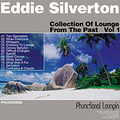 Collection Of Lounge From The Past vol 1 by Eddie Silverton