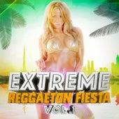 Extreme Reggaeton Fiesta, Vol. 1 by Reggaeton Club