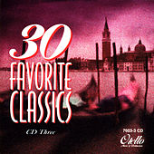 30 Favorite Classics: Volume 3 by Various Artists