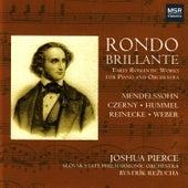 Rondo Brillante - Early Romantic Works for Piano and Orchestra by Joshua Pierce
