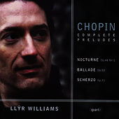Chopin Complete Preludes by Llŷr Williams