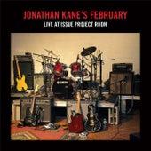 Jonathan Kane's February: Live at Issue Project Room de Jonathan Kane
