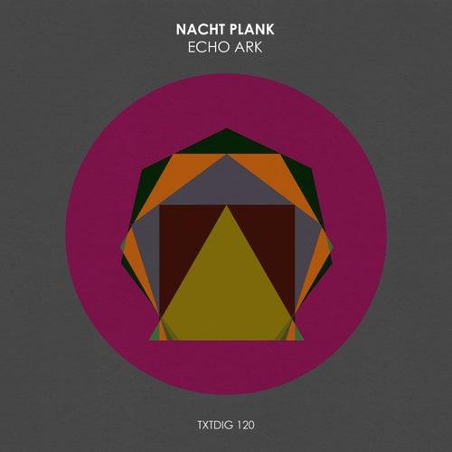 Echo Ark by Nacht Plank