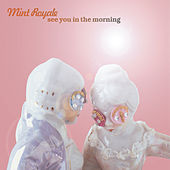 See You in the Morning by Mint Royale