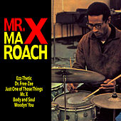 Mr. X de Max Roach