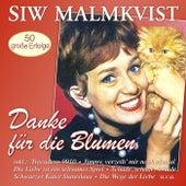 Danke für die Blumen - 50 große Erfolge von Siw Malmkvist