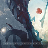 The Void Alone by Fallujah