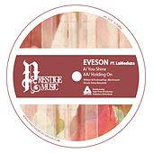 You Shine / Holding On by Eveson