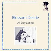 All Day Lazing by Blossom Dearie