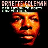 Dedication to Poets and Writers von Ornette Coleman