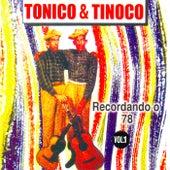 Recordando o 78, Vol. 1 de Tonico E Tinoco