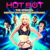 Hot Bot (Original Motion Picture Soundtrack) de Various Artists