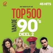 Qmusic Top 500 van de 90's - deel 2 (2016) van Various Artists