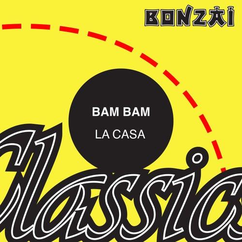 La Casa by Bam Bam