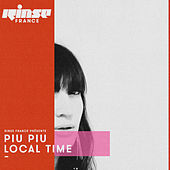 Rinse FM Presents: Piu Piu - Local Time de Various Artists