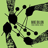 Functioning Broke von Mike Dillon