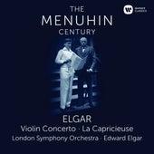 Elgar: Violin Concerto & La Capricieuse by Yehudi Menuhin