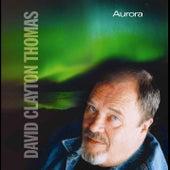 Aurora by David Clayton-Thomas