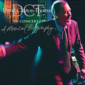 In Concert: A Musical Biography by David Clayton-Thomas